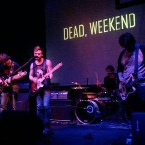 Dead,Weekend