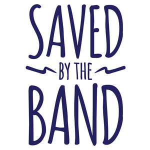 Saved by the Band