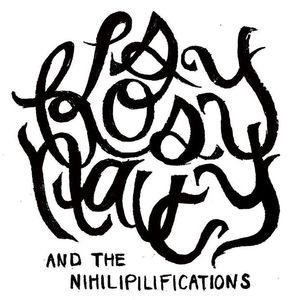 Flossy Naucy and the Nihilipilifications