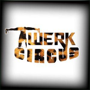 TWERK CIRCUS
