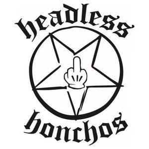 Headless Honchos