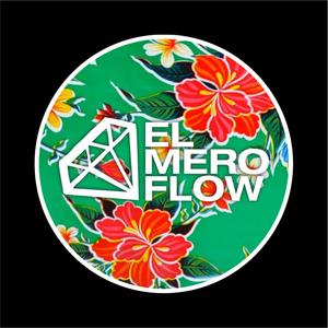 """El Mero Flow"""