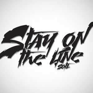 Stay on the line (S.O.T.L)