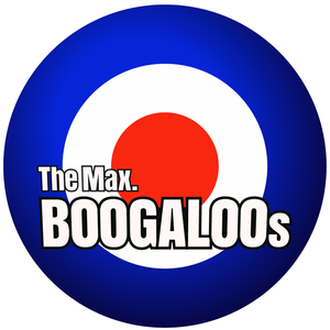 The Max. BOOGALOOs