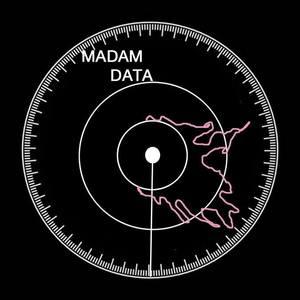 MADAM DATA