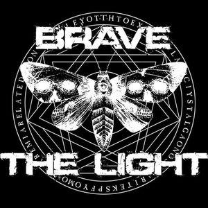 Brave the Light