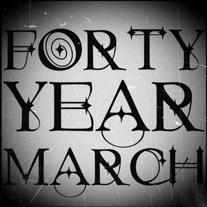 Forty Year March