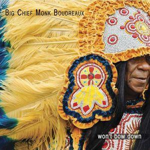 Big Chief Monk Boudreaux