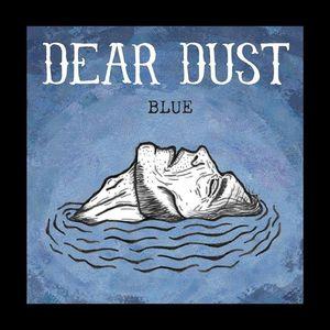 Dear Dust