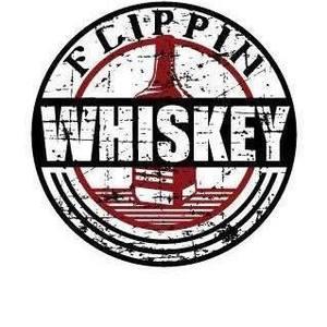 Flippin Whiskey
