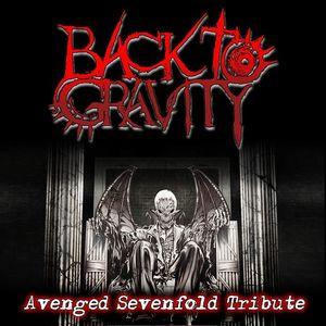 Back To Gravity [Avenged Sevenfold Tribute]
