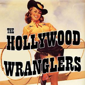 The Hollywood Wranglers