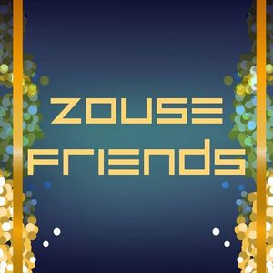 Zouse Friends