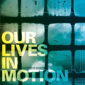 Our Lives In Motion