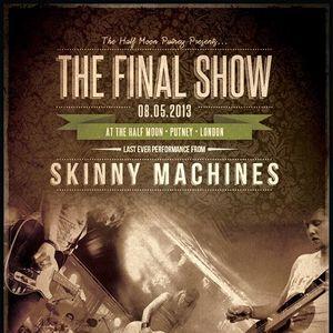 Skinny Machines