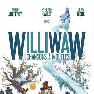 """""""WILLIWAW"""""""