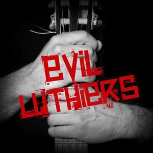 Evil Luthiers