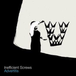 Inefficient Screws
