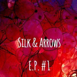 Silk & arrows