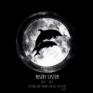 Misery System