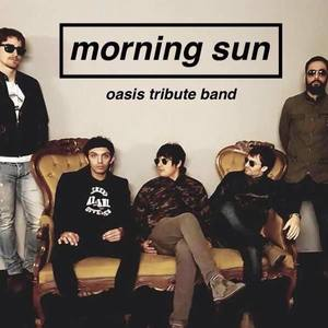 Morning Sun - Oasis Tribute Band