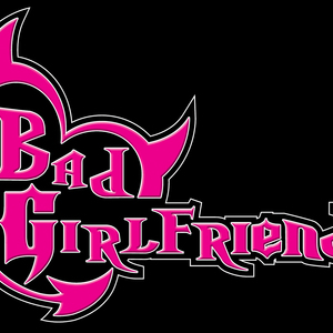 Bad Girlfriends