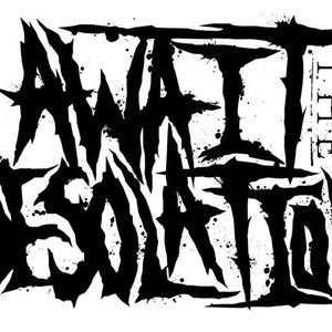 Await The Desolation