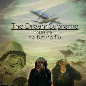 The dream supreme
