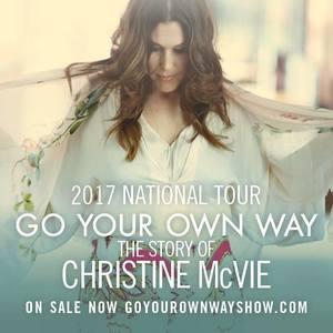 GO YOUR OWN WAY: The Story of Christine McVie