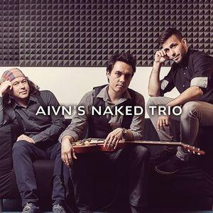 Aivn's Naked Trio