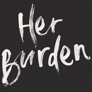Her Burden