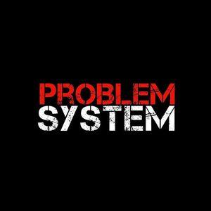 Problem System