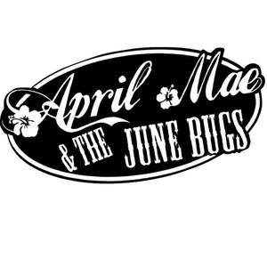 April Mae & the June Bugs