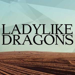LADYLIKE DRAGONS