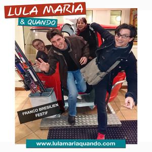 Lula Maria & Quando