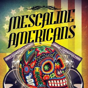 Mescaline Americans