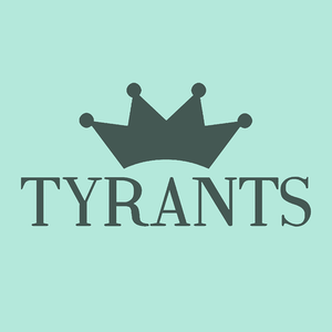 Tyrants