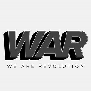 WAR - We Are Revolution