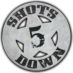 5 Shots Down