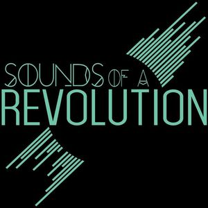Sounds Of A Revolution