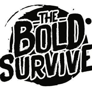 The Bold Survive