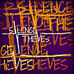 Silence Thieves