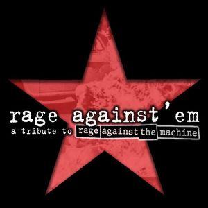 Rage Against'em
