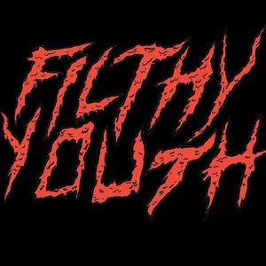 Filthy Youth