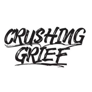 Crushing Grief