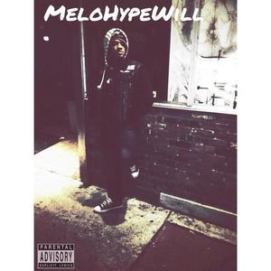 Melohype Will
