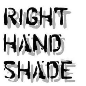 Right Hand Shade