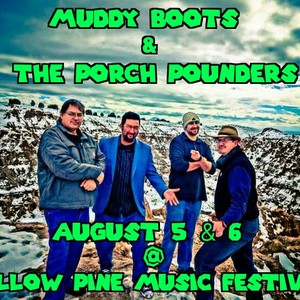 Muddy Boots and the Porch Pounders