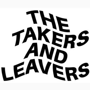 The Takers and Leavers