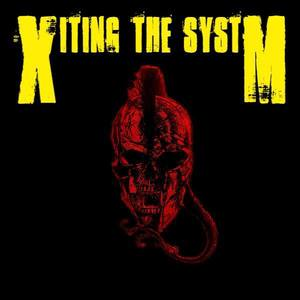 Xiting The Systm
